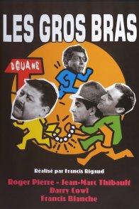 Affiche du film : Les gros bras