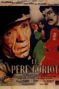 Affiche du film : Le pere goriot