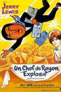 Affiche du film : Un chef de rayon explosif