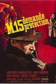 Affiche du film : M 15 demande protection