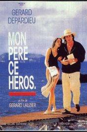 Affiche du film My father ce héros