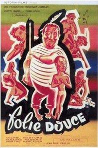 Affiche du film : Folie douce