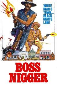 Affiche du film : Boss nigger