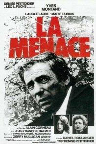 Affiche du film : La menace
