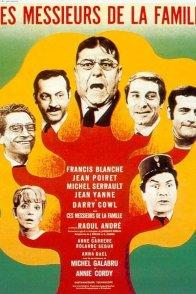 Affiche du film : Ces messieurs de la famille