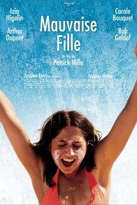 Affiche du film : Mauvaise fille