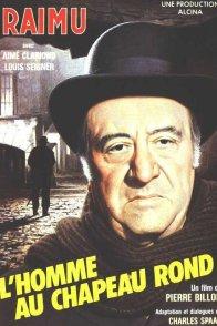 Affiche du film : L'homme au chapeau rond