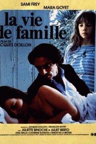 Affiche du film : La vie de famille