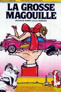 Affiche du film : La grosse magouille