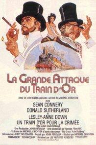 Affiche du film : La grande Attaque du Train d'or