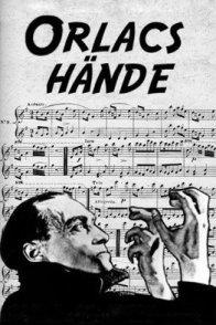 Affiche du film : Les mains d'Orlac