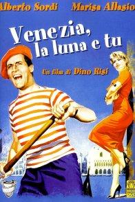 Affiche du film : Venise, la lune et toi