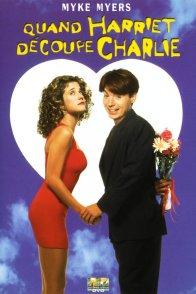 Affiche du film : Quand harriet decoupe charlie