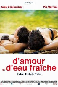 Affiche du film : D'amour et d'eau fraiche