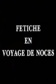 Affiche du film : Voyage de noces