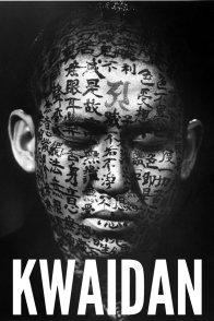 Affiche du film : Kwaidan