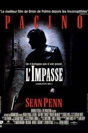 Affiche du film : L'impasse