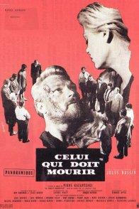 Affiche du film : Celui qui doit mourir
