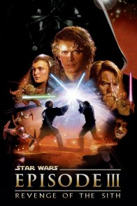 Affiche du film : Star Wars : Episode III - La revanche des Sith