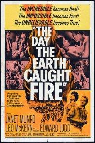 Affiche du film : Le jour ou la terre prit feu