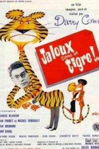 Affiche du film : Jaloux comme un tigre