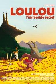 Affiche du film : Loulou, l'incroyable secret