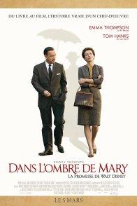Affiche du film : Dans l'ombre de Mary - La Promesse de Walt Disney