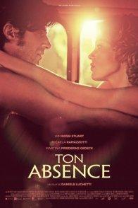 Affiche du film : Ton absence