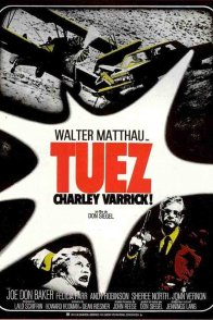 Affiche du film : Tuez Charley Varrick