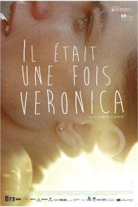 Affiche du film : Il était une fois Véronica