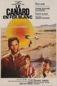 Affiche du film : Le canard en fer blanc