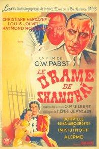 Affiche du film : Le drame de shanghai
