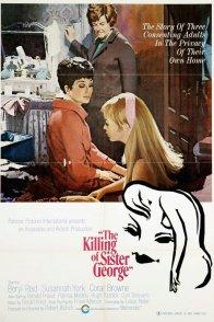 Affiche du film : Faut il tuer sister george ?