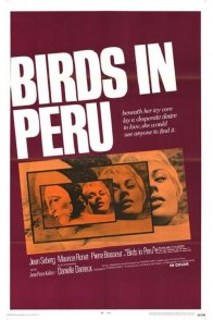 Affiche du film : Les oiseaux vont mourir au Perou