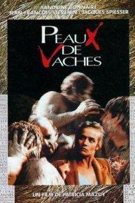 Affiche du film : Peaux de vaches