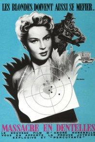 Affiche du film : Massacre en dentelles
