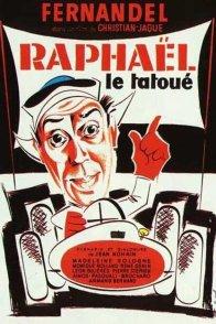 Affiche du film : Raphael le tatoue