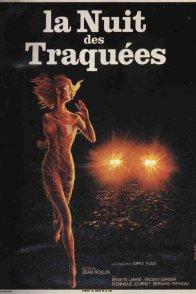 Affiche du film : La nuit des traquees