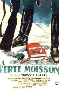 Affiche du film : La verte moisson