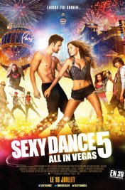 Affiche du film Sexy Dance 5 - All in Vegas