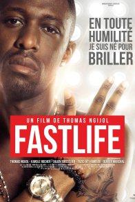 Affiche du film : Fastlife