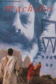 Affiche du film : Machaho