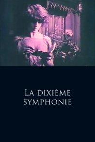 Affiche du film : La dixième symphonie
