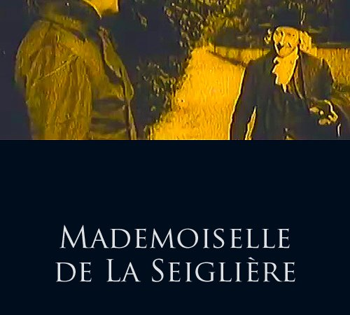 Photo du film : Mademoiselle de la seigliere