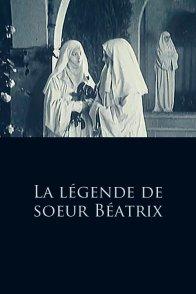 Affiche du film : La legende de soeur beatrix