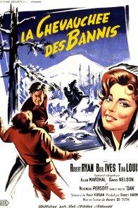 Affiche du film : La chevauchee des bannis
