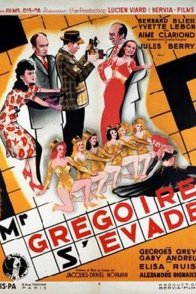 Affiche du film : Monsieur gregoire s'evade