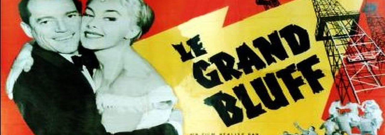 Photo du film : Le grand bluff