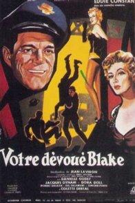Affiche du film : Votre devoué blake