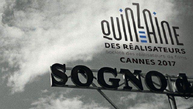 Cannes 2017 : la liste des films sélectionnés à la Quinzaine des réalisateurs